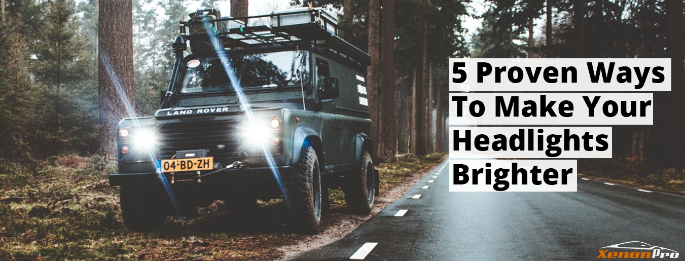 How To Make Your Headlights Brighter