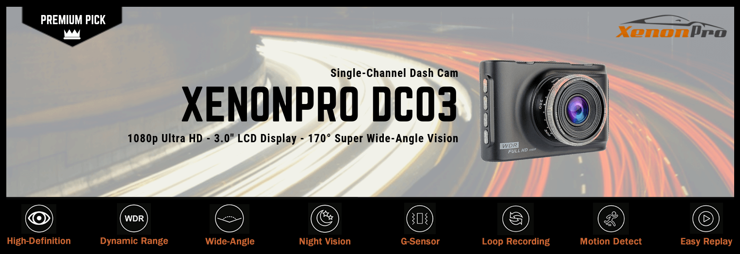 DC03 Dash Cam Features - XenonPro