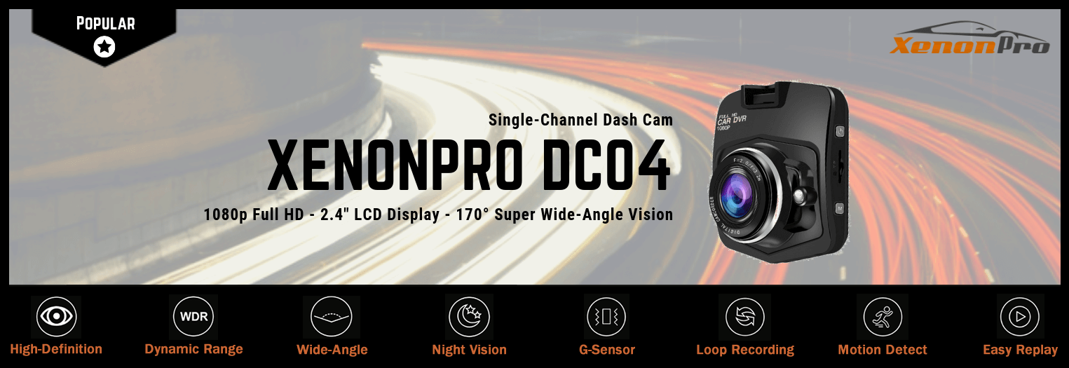 DC04 Dash Cam Features - XenonPro